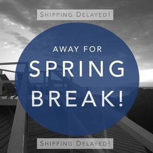 Other - LAST CALL!  Order by March 21st for Same Day Ship!